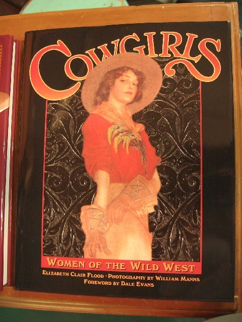 The Cowgirls Women of the Wild West (New)
